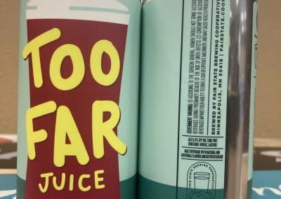 Fair State Too Far Juice